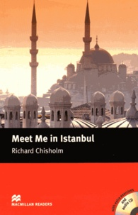 Richard Chisholm - Meet Me in Istanbul. 2 CD audio