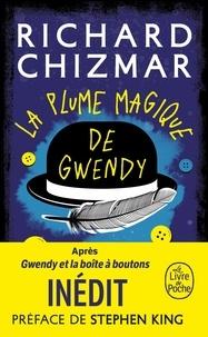 Richard Chizmar - La plume magique de Gwendy.