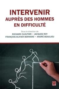 Richard Cloutier et Jacques Roy - Intervenir auprès des hommes en difficulté - AutonHommie.