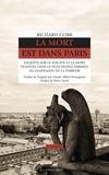 Richard Cobb - La mort est dans Paris - Enquête sur le suicide et la mort violente dans le petit peuple parisien au lendemain de la Terreur.