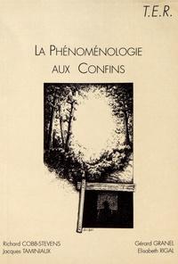 Richard Cobb-Stevens et Jacques Taminiaux - La phénoménologie aux confins.