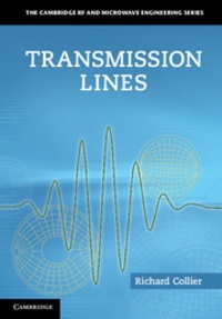 Richard Collier - Transmission Lines: Equivalent Circuits, Electromagnetic Theory, and Photons.