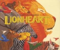 Richard Collingridge - Lionheart.