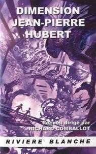 Richard Comballot - Dimension Jean-Pierre Hubert.