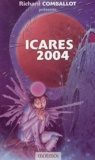 Richard Comballot et Francis Berthelot - Icares 2004.