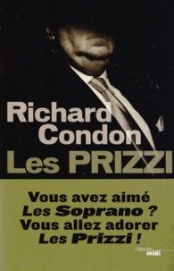 Richard Condon - Les Prizzi.