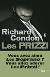 Richard Condon - Les Prizzi.