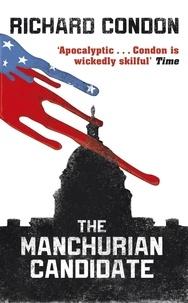 Richard Condon - The Manchurian Candidate.