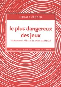 Richard Connell - Le plus dangereux des jeux.