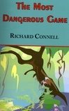Richard Connell - The Most Dangerous Game.