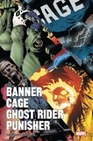 Richard Corben et Brian Azzarello - Banner, Cage, Ghost Rider, Punisher.