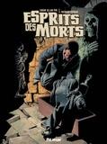 Richard Corben et Edgar Allan Poe - Esprits des morts & autres récits d'Edgar Allan Poe.