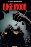 Richard Corben et Jan Strnad - Ragemoor.