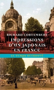 Richard Cortambert - Impressions d'un Japonais en France.