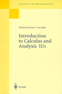 Richard Courant et Fritz John - Introduction to Calculus and Analysis - Tome 2, Partie 1.
