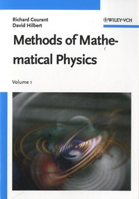 Richard Courant et David Hilbert - Methods of Mathematical Physics - Volume 1.