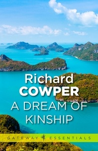 Richard Cowper - A Dream of Kinship.