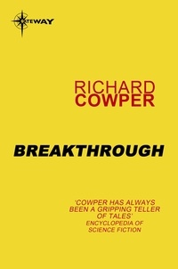 Richard Cowper - Breakthrough.