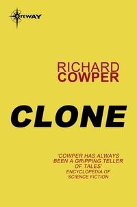 Richard Cowper - Clone.