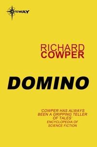 Richard Cowper - Domino.