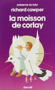 Richard Cowper - La Moisson de Corlay.