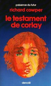 Richard Cowper - Le Testament de Corlay.