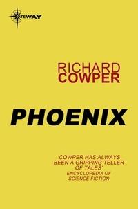 Richard Cowper - Phoenix.