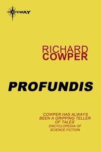 Richard Cowper - Profundis.