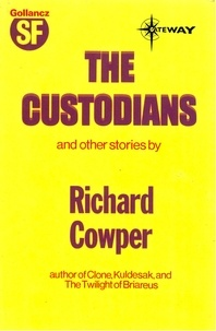 Richard Cowper - The Custodians.