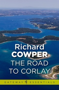 Richard Cowper - The Road to Corlay.