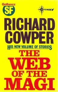 Richard Cowper - The Web of the Magi.