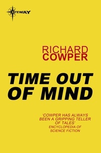 Richard Cowper - Time Out of Mind.