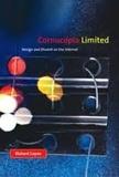 Richard Coyne - Cornucopia Limited: Design and Dissent on the Internet.