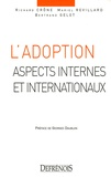 Richard Crône et Mariel Revillard - L'adoption - Aspects internes et internationaux.