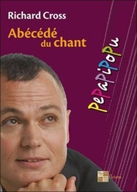Richard Cross - Pepapipopu: abécédé du chant.