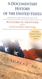 Richard D. Heffner et Alexander Heffner - A Documentary History of the United States.