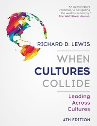 Richard-D Lewis - When Cultures Collide - Leading Across Cultures.