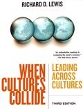 Richard-D Lewis - When Cultures Collide - Leading across cultures.