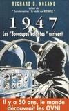 """Richard-D Nolane - 1947 - Les """"Soucoupes Volantes"""" arrivent."""