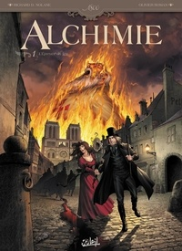 Richard-D Nolane et Olivier Roman - Alchimie Tome 1 : L'Epreuve du feu.