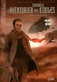 Richard-D Nolane et Chrys Millien - L'aventurier des étoiles Tome 1 : Les Vents de Gath.