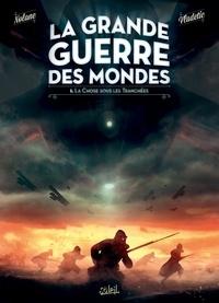 Richard D.Nolane - La Grande Guerre des mondes T01 - La Chose sous les tranchées.