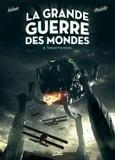 Richard D. Nolane et Zeljko Vladetic - La grande guerre des mondes Tome 2 : Terreur martienne.