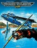 """Richard D. Nolane et Félix Molinari - Les Tigres Volants Tome 5 : Opération """"homme de Pékin""""."""