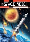 Richard D. Nolane et  Maza - Space Reich Tome 3 : Objectif Von Braun.