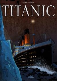 Richard D. Nolane et Patrick-A Dumas - Titanic.