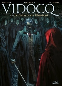 Richard D. Nolane - Vidocq Tome 3 : Le Cadavre des Illuminati.