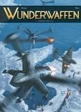 Richard D. Nolane et  Maza - Wunderwaffen Intégrale 3 : Tomes 7 à 9.