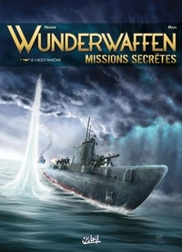 Wunderwaffen missions secrètes Tome 1.pdf