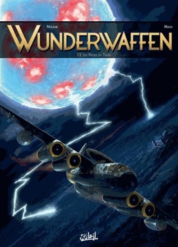 Wunderwaffen T12 - Richard D. Nolane - 9782302062870 - 10,99 €